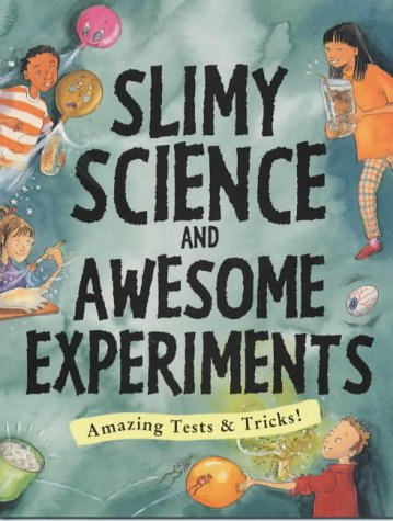 9781874735731: Slimy Science and Awesome Experiments