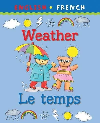 9781874735892: Weather/Le Temps (Bilingual First Books) (English and French Edition)