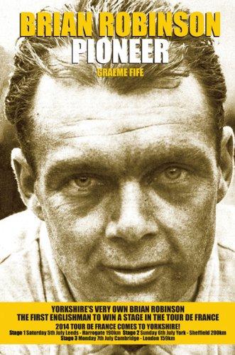 Brian Robinson: Pioneer: Graeme Fife
