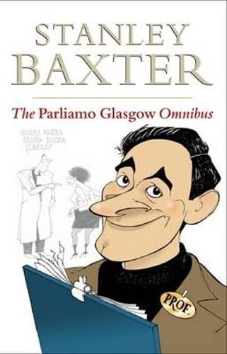 9781874744009: The Parliamo Glasgow Omnibus