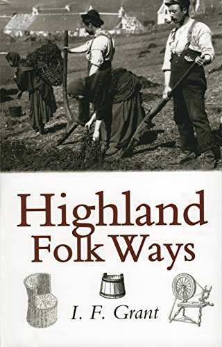 9781874744429: Highland Folk Ways