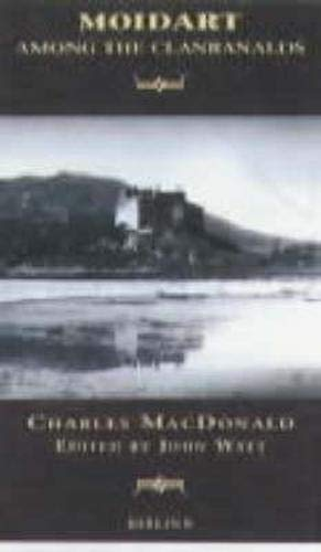 Moidart: Among the Clanranalds: MacDonald, Reverend Charles