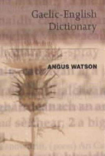 9781874744924: The Essential Gaelic-English Dictionary