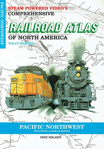 9781874745099: SPV's Comprehensive Railroad Atlas of North America: Pacific Northwest