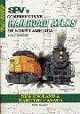 9781874745129: SPV's Comprehensive Railroad Atlas of North America: New England & Maritime Canada