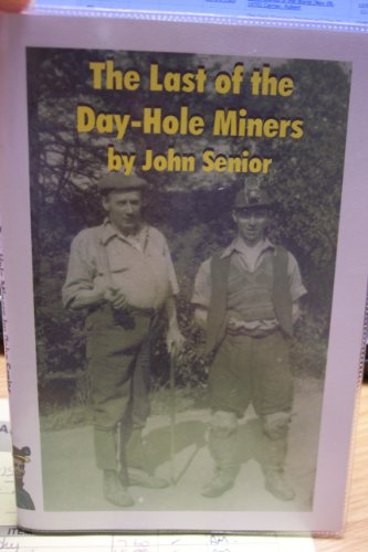 9781874754787: Last of the Day-Hole Miners (Coal Mining)