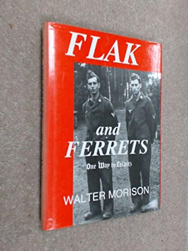 9781874767091: Flak and Ferrets: One Way to Colditz