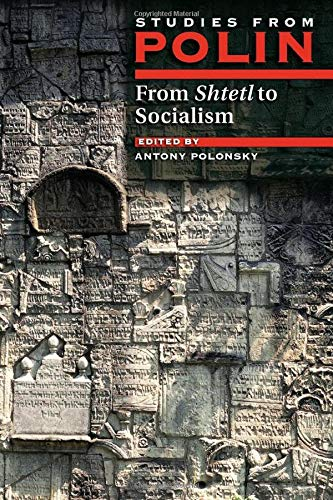 9781874774143: From Shtetl to Socialism: Studies from Polin (Polin: Studies in Polish Jewry)