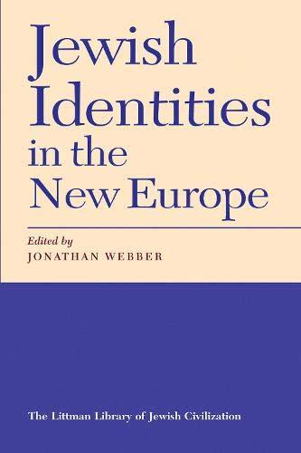 9781874774150: Jewish Identities in the New Europe (Littman Library of Jewish Civilization)