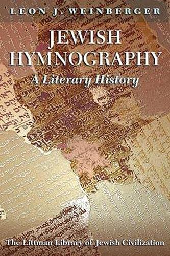 Jewish Hymnography: A Literary History: WEINBERGER, Leon J