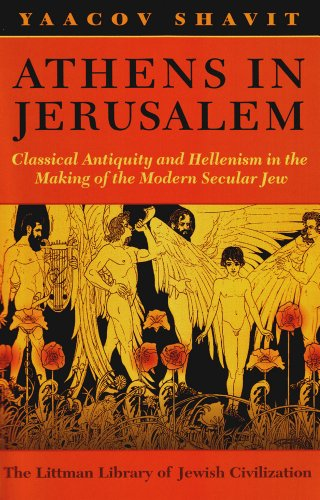 9781874774365: Athens in Jerusalem: Classical Antiquity and Hellenism in the Making of the Modern Secular Jew