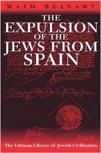 9781874774419: Expulsion of the Jews from Spain (Littman Library of Jewish Civilization)