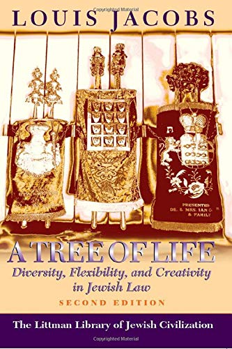 9781874774488: A Tree of Life: Diversity, Flexibility, and Creativity in Jewish Law (Second Edition) (Littman Library of Jewish Civilization)