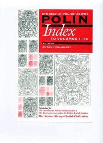 Polin: Studies in Polish Jewry: Index to: The Littman Library