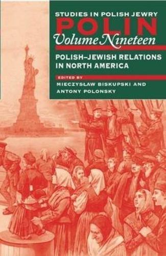 Polin: Studies in Polish Jewry: Polish-Jewish Relations