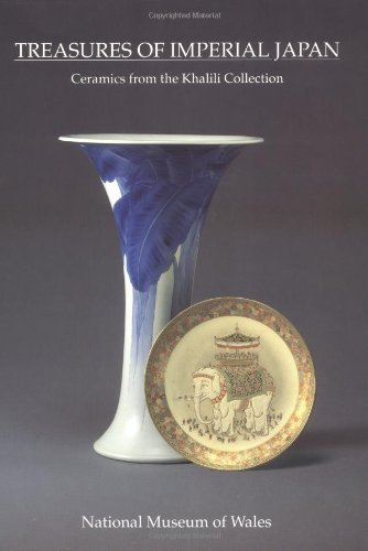 Treasures of Imperial Japan: Ceramics from the: Impey, Oliver/ Fairley,