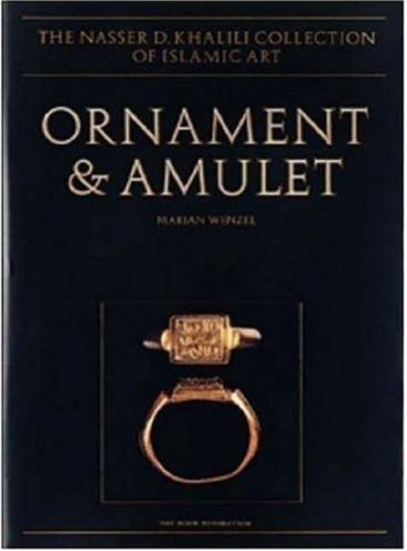 9781874780601: Ornament and Amulet: Rings of the Islamic Lands (The Nasser D Khalili Collection of Islamic Art)