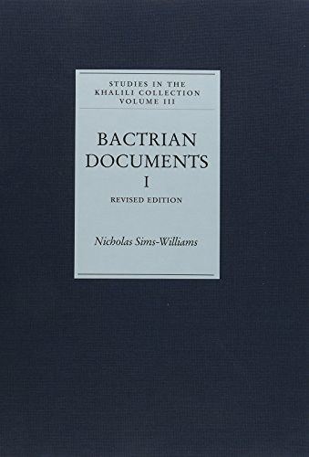 9781874780922: Bactrian Documents from Northern Afghanistan I: Legal and Economic Documents. Revised edition (Studies in the Khalili Collection)