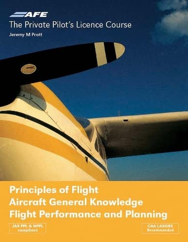 Principles of Flight Aircraft: General Knowledge Flight Performance and Planning