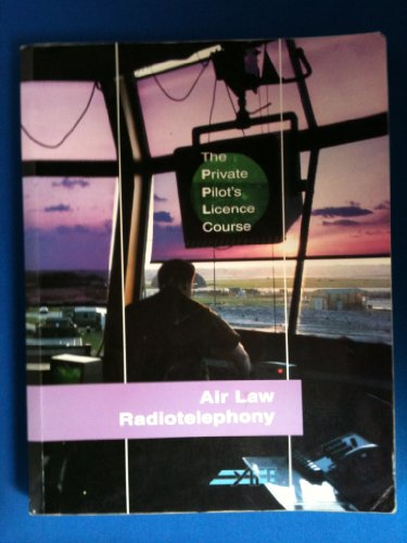 9781874783602: Private Pilot's Licence Course: Air Law and Radio Telephony Bk. 2
