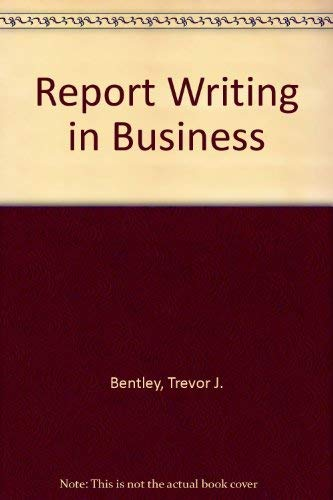 9781874784128: Report Writing in Business: The Effective Communication of Information