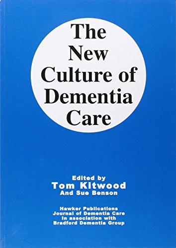 9781874790174: The New Culture of Dementia Care