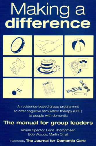 9781874790785: Making a Difference: An Evidence-based Group Programme to Offer Cognitive Stimulation Therapy (CST) to People with Dementia