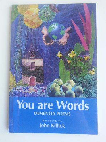 9781874790907: You are Words Dementia Poems