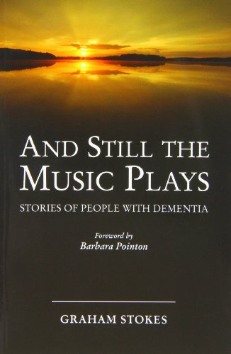 9781874790952: And Still the Music Plays: Stories of People with Dementia