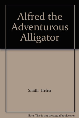 9781874796008: Alfred the Adventurous Alligator