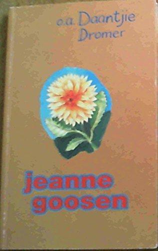 o. a. Daantjie Dromer: Goosen, Jeanne