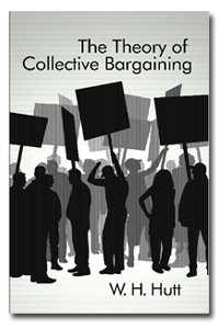 9781874930235: The theory of collective bargaining