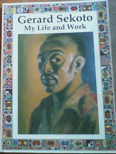 9781874932093: Gerard Sekoto: Level 3: My Life and Work (Life Stories)