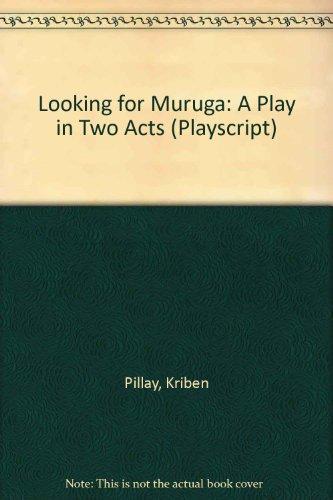 9781874994022: Looking for Muruga (Playscript / Asoka Theatre Publications)