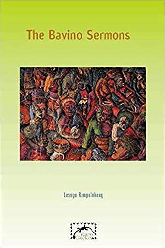 The Bavino Sermons: Rampolokeng, Lesego