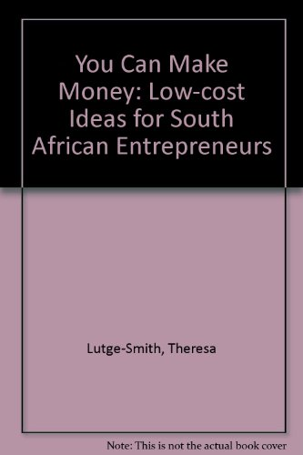 9781875015597: You Can Make Money: Low-cost Ideas for South African Entrepreneurs