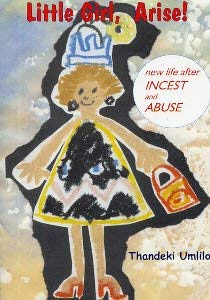 9781875053261: Little Girl, Arise: New Life After Incest and Abuse