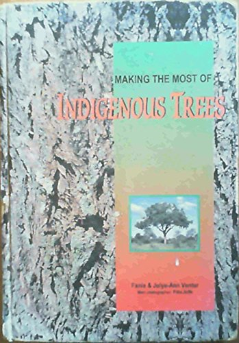 9781875093052: Making the Most of Indigenous Trees