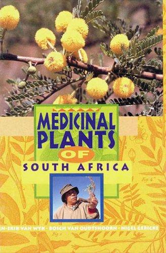 Medicinal Plants of South Africa: VAN WYK (Ben-Erik),