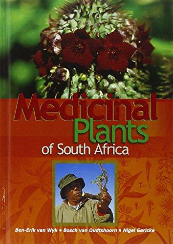 Medicinal Plants of South Africa: Ben-Erik van Wyk,