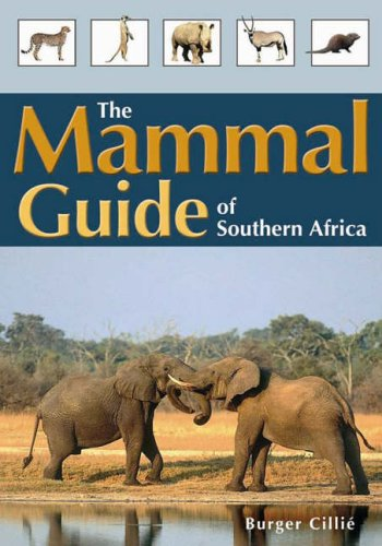 9781875093458: The mammal guide of Southern Africa