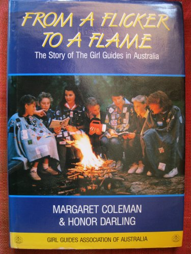 From a Flicker to a Flame. The: Coleman, Margaret and