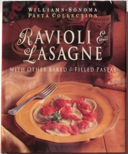 9781875137060: Ravioli & Lasagne: with Other Baked and Filled Pastas (Williams-Sonoma Pasta Collection)