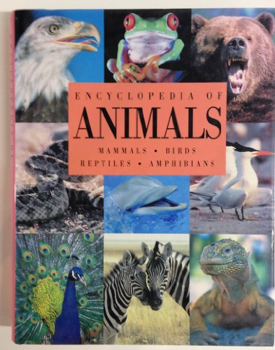 Encyclopedia of Animals: Editors of Reader's Digest