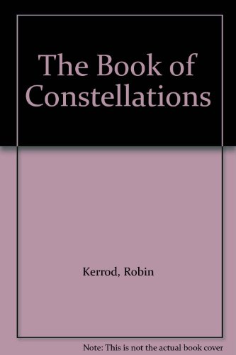 9781875169948: The Book of Constellations
