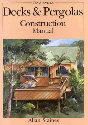 Australian decks pergolas construction manual pdf.