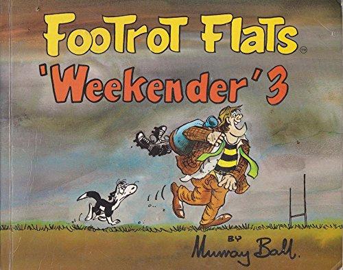 Footrot Flats Weekender 3: Ball, Murray