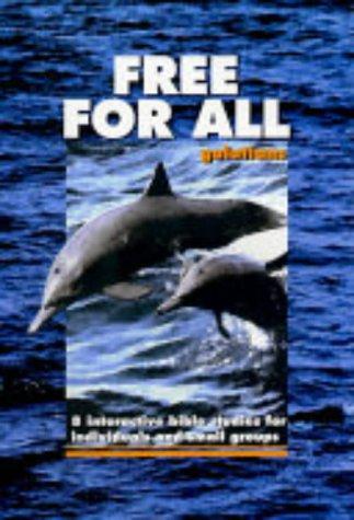 Free for All: Galatians (IBS): Jensen, Peter, Richards,