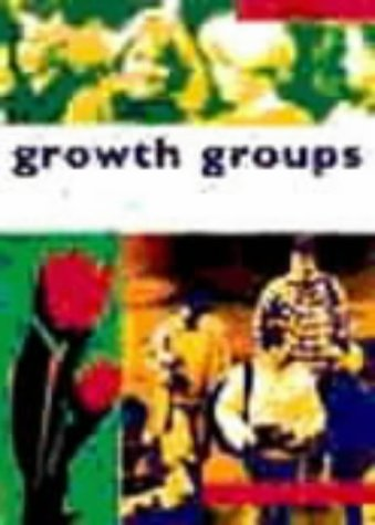 9781875245406: Growth Groups: a Training Course in How to Lead Small Groups: Student Manual