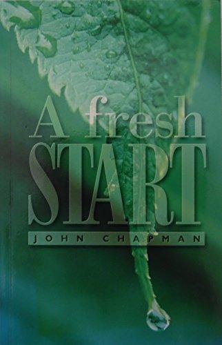 A Fresh Start: John Chapman